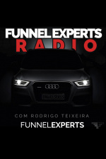 Funnel Experts Radio Com Rodrigo Teixeira