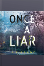 Once A Liar: A Novel
