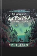 The Legend Of Skeleton Man