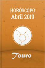 Horóscopo - Abril de 2019 - Touro