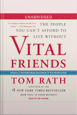 Vital Friends: The People You Cant Afford To Live Without