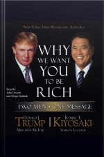 Why We Want You To Be Rich: Two Men, One Message [abridged]