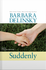 Suddenly [abridged]