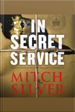 In Secret Service: A Novel [abridged]