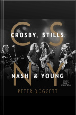 Csny: Crosby, Stills, Nash And Young