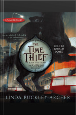 The Time Thief: #2 In The Gideon Trilogy