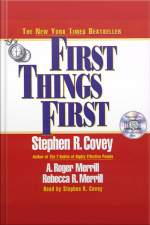 First Things First [abridged]
