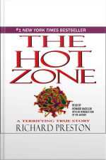 Hot Zone [abridged]