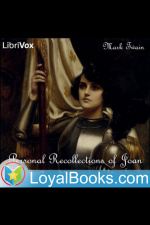 Personal Recollections Of Joan Of Arc, Volumes 1  2 By Mark Twain
