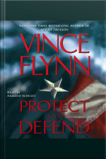 Protect And Defend: A Thriller [abridged]