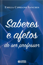 Saberes e afetos do ser professor