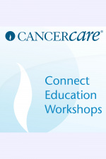 Multiple Myeloma Cancercare Connect Education Workshops