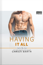 Having It All: A Naked Men Novel, Book Five