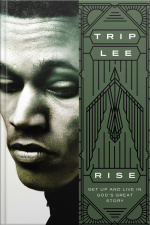 Rise: Get Up And Live In Gods Great Story