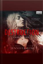 Destruction: A Dark Romance (fragile Ties, Book One)
