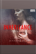 Inheritance: A Dark Romance (fragile Ties, Book Two)