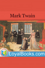 1601: Conversation, As It Was By The Social Fireside, In The Time Of The Tudors By Mark Twain