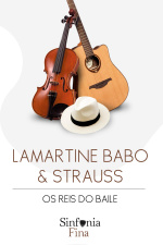 "Lamartine Babo  Strauss: ""Os Reis do Baile"""