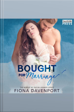 Bought For Marriage: Bought By The Billionaire, Book One