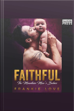Faithful: The Mountain Mans Babies, Book Ten