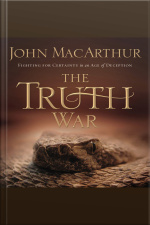 The Truth War: Fighting For Certainty In An Age Of Deception [abridged]
