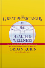 The Great Physicians Rx For Health And Wellness