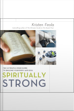 Spiritually Strong: The Ultimate 6-week Guide To Building Your Body And Soul