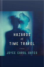 Hazards Of Time Travel: A Novel