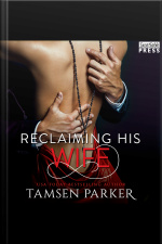 Reclaiming His Wife: After Hours, Book Three