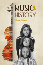 Music And History - Bee Gees