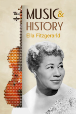 Music And History - Ella Fitzgerarld