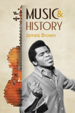 Music And History - James Brown