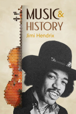 Music And History - Jimi Hendrix