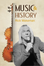 Music And History - Rick Wakeman
