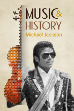 Music and History - Michael Jackson