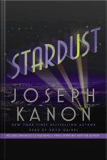 Stardust: A Novel [abridged]