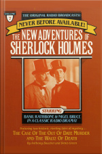 The Case Of The Out Of Date Murder And The Waltz Of Death: The New Adventures Of Sherlock Holmes, Episode #7 [abridged]