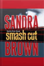 Smash Cut: A Novel [abridged]