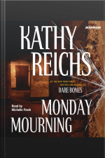 Monday Mourning: A Novel [abridged]