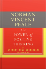 The Power Of Positive Thinking [abridged]