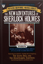The Living Doll And The Disappearing Scientists: The New Adventures Of Sherlock Holmes, Episode #17 [abridged]