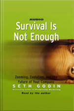 Survival Is Not Enough: Zooming, Evolution, And The Future Of Your Company [abridged]