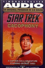 Star Trek: Cacophony: A Captain Sulu Adventure
