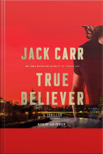 True Believer: A Novel