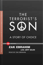The Terrorists Son: A Story Of Choice