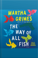 The Way Of All Fish: A Novel