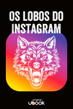 Os Lobos do Instagram