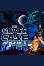 Glass Case Of Emotion Podcast