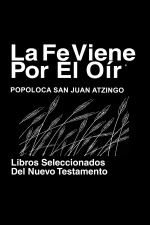 Ngiva, San Juan Atzingo Biblia - The Bible League - (libros Del Nuevo Testamento) - Ngiva, San Juan Atzingo Bible (books Of New