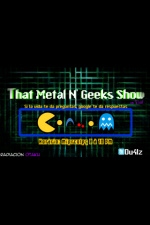 That Metal N Geeks Show (podcast) - Www.poderato.com/dual